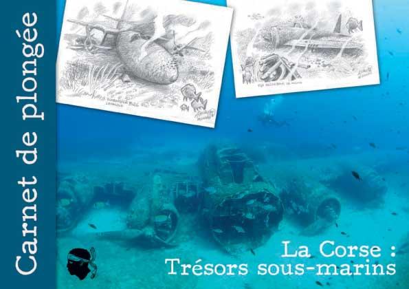 Le carnet de Plongée des épaves de Corse
